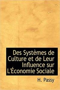 Des Systaumes de Culture Et de Leur Influence Sur L'a Conomie Sociale
