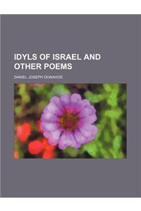Idyls of Israel and Other Poems