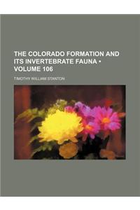 The Colorado Formation and Its Invertebrate Fauna (Volume 106)