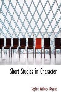 Short Studies in Character