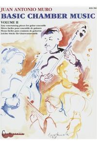 Muro: Basic Chamber Music, Volume 2: Easy Entertaining Pieces for Guitar Ensemble