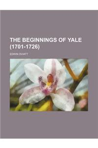 The Beginnings of Yale (1701-1726)