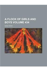 A Flock of Girls and Boys Volume 434