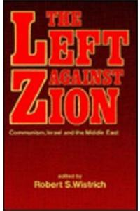 """The Left Against Zion: """"Communism, Israel and the Middle East"""""""