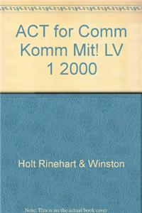 ACT for Comm Komm Mit! LV 1 2000