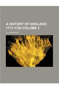 A History of England; 1771-1782 Volume 2