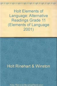 Holt Elements of Language: Alternative Readings Grade 11