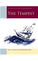 The The Tempest Tempest: Oxford School Shakespeare