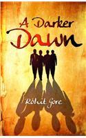 Darker Dawn