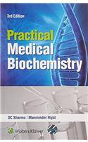 Practical Medical Biochemistry 3/e PB....