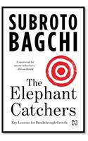 The Elephant Catchers: Key Lessons in Breakthrough Growth
