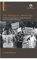 The Making of a Small State: Populist Social Mobilisation and the Hindi Press in the Uttarakhand Movement
