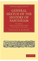 General Sketch of the History of Pantheism - Volume 1