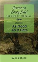 As Good as It Gets: Volume 2 of 5