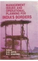 Management Issues and Operational Planning for India's Borders