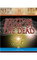 The Egyptian Book of the Dead.