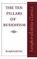 The Ten Pillars of Buddhism