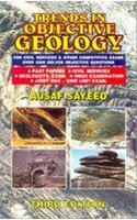 Trends in Objective Geology:: For Civil Services & Other Competitive Exams Over 3500 Solved Objective Questions