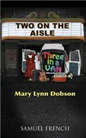 Two on the Aisle, Three in a Van