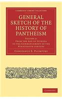 General Sketch of the History of Pantheism - Volume 2