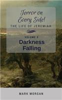 Darkness Falling: Volume 3 of 5