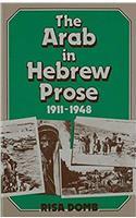 The Arab in Hebrew Prose 1911-1948