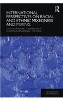 International Perspectives on Racial and Ethnic Mixedness and Mixing