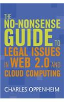 No-nonsense Guide to Legal Issues in Web 2.0 and Cloud Computing