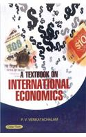 A Text Book On International Economics