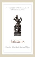 Srinatha: The Poet Who Made Gods and Kings