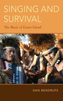 Singing and Survival: The Music of Easter Island