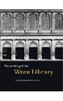 The Making of the Wren Library: Trinity College, Cambridge