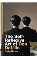 The Self-Reflexive Art of Don Delillo