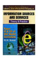 Information Sources and Services- Theory & Practice [Vol.6]Paper VI & VII of UGC Model Curriculum