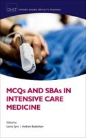 Mcqs Sbas & Emqs Intensive Care Medicine