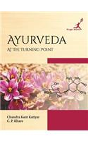 Ayurveda: At the Turning Point