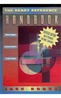 The Ready Reference Handbook: Writing, Revising, Editing