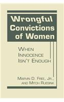 Wrongful Convictions of Women