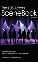 The Lds Actors Scenebook: How to Get the Callback or the Best Grade in the Class