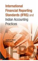 International Financial Reporting Standards (Ifrs) and Indian Accounting Practices