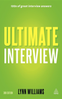 Ultimate Interview: 100s of Great Interview Answers