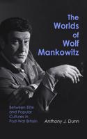 Worlds of Wolf Mankowitz