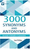 3000 Synonyms and Antonyms