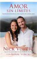 Amor Sin L�mites / Love Without Limits