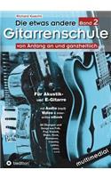 Etwas Andere Gitarrenschule (Band 2)