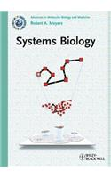 Systems Biology: Advances in Molecular Biology and Medicine