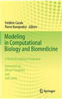 Modeling in Computational Biology and Biomedicine: A Multidisciplinary Endeavor