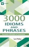 3000 Idioms and Phrases