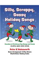 Silly, Scrappy, Sassy Holiday Songs-Hc: Parodies of Christmas Pop Songs and Carols