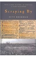 Scraping by: Wage Labor, Slavery, and Survival in Early Baltimore